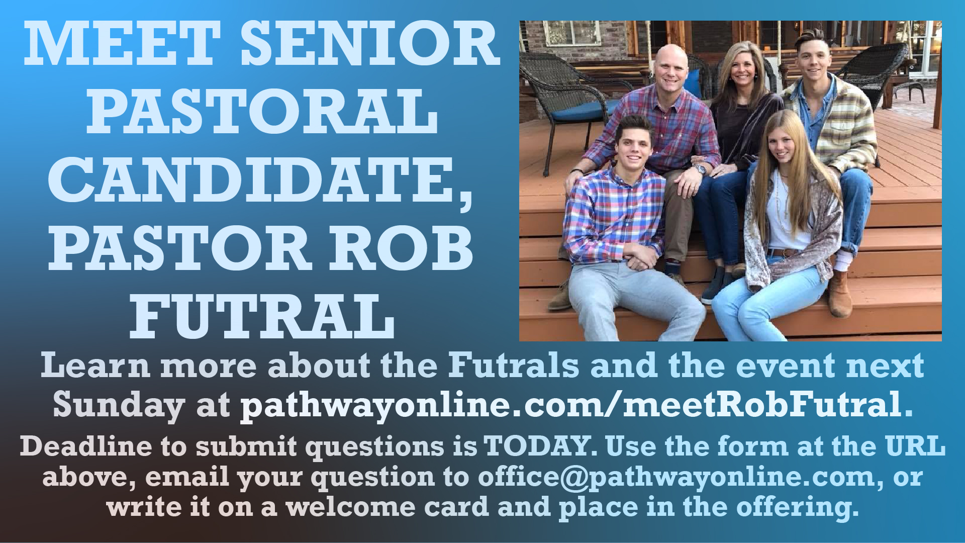 Learn more about our Senior Pastoral candidate Pastor Rob Futral and the event on March 17