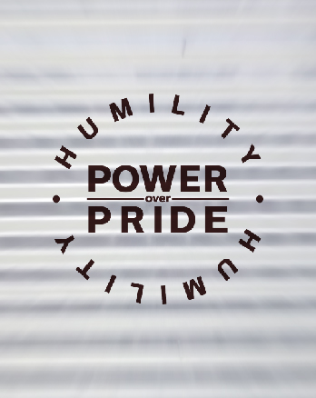 Humility: Power over Pride